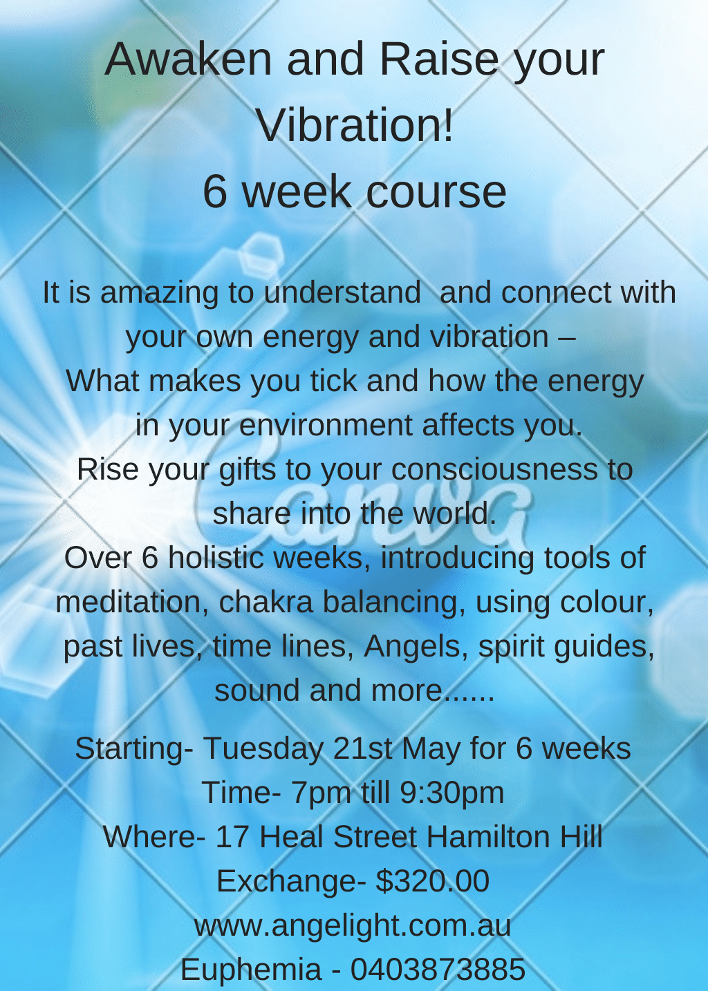 Awaken and Raise your Vibration 6 week course starting 21st May 7pm